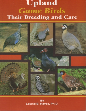 Upland Game Birds book for sale (2nd edition of Raising Game Birds book)